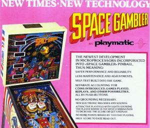Space Gambler el primer pinball de Playmatic en usar microprocesador.